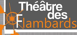Théâtre des Flambards